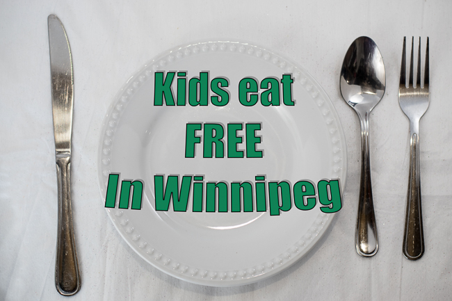 When All Kids Eat For Free >> Where And When Kids Can Eat For Free In Winnipeg Save Money In